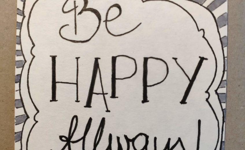 Be Happy Always Sketchnoting